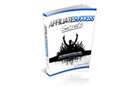Affiliate Success Secrets