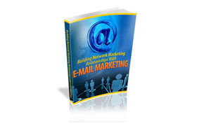 Building Network Marketing Relationships With E-mail Marketing