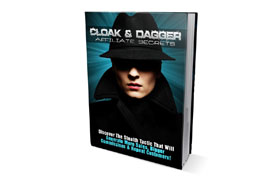 Cloak and Dagger Affiliate Secrets