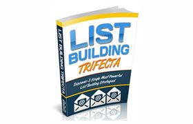 List Building Trifecta