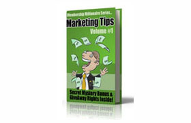 Membership Millionaire Marketing Tips – Volume 1