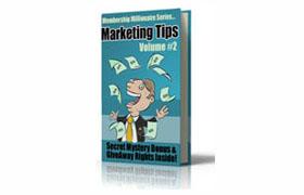 Membership Millionaire Marketing Tips – Volume 2