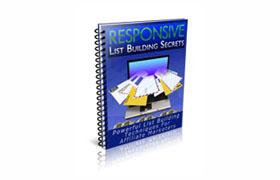 Responsive List Building Secrets