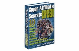 Super Affiliate Secrets Exposed