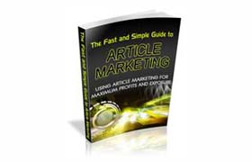 The Fast And Simple Guide to Article Marketing