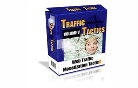 Traffic Monetizing Tactics