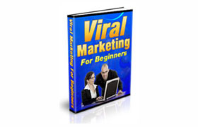 Viral Marketing For Beginners