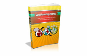 Viral Marketing Madness