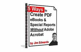 5 Ways to Create Ebooks and Special Reports