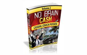 No Brain Cash Vol 2 – Casual Couch Potato