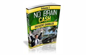 No Brain Cash Vol 3 – Diligent Dabbler