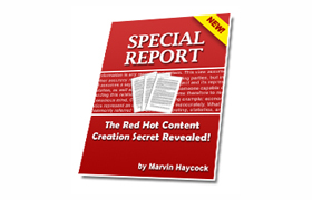 Red Hot Content Creation Secrets Revealed