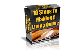 10 Steps To Making A Living