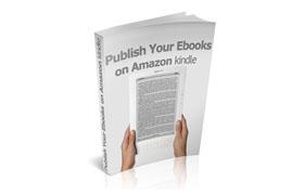 Publish Your Ebooks On Amazon Kindle
