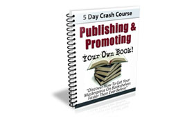 Publishing and Promoting Your Own Book