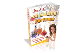 The Art of Making Perfume