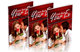 Claim Back Your Ex 3 Part Collection