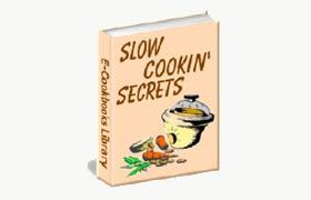 Slow Cookin' Secrets