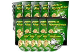 Instant Site Flipping Riches Collection