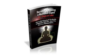 Secrets Of Becoming A Meditating Expert