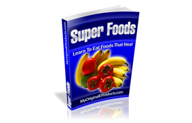 Super Foods Learn To Eat Foods That Heal