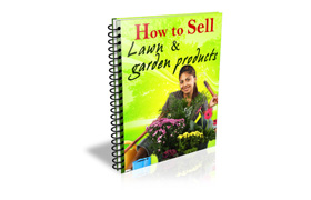 How To Sell Lawn And Garden Products