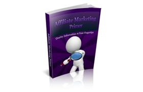 Affiliate Marketing Primer