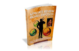 Affiliate Review Riches Exposed