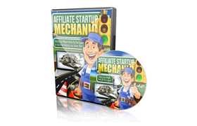 Affiliate Startup Mechanic Video Series