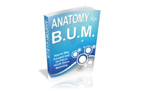 Anatomy of a B.U.M