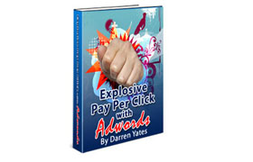 Explosive Pay Per Click With Adwords