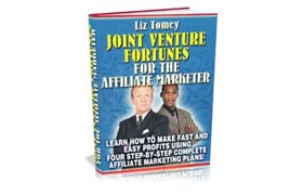 Joint Venture Fortunes For The Affiliate Marketer