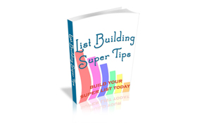 List Building Super Tips