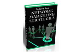 Todays Top Network Marketing Strategies