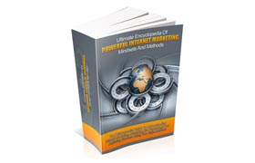 Ultimate Encyclopedia Of Powerful Internet Marketing Mindsets and Methods