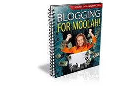 Blogging For Moolah