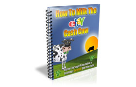 How To Milk The Ebay Cash Cow