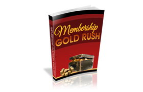 Membership Gold Rush
