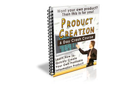 Product Creation 6 Day Crash Course