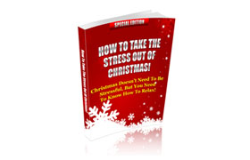 How To Take The Stress Out Of Christmas