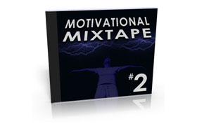 Motivational Mixtape Part 2