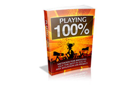 Playing 100 Percent