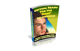 Getting Ready For The Right Relationship