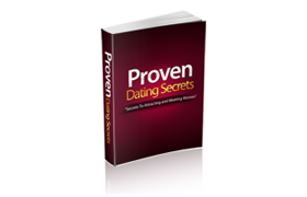 Proven Dating Secrets