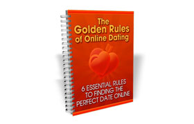 The Golden Rules of Online Dating