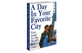 A Day In Your Favorite City