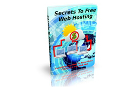 Secrets To Free Web Hosting