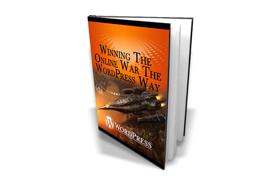 Winning The Online War The WordPress Way Edition 2