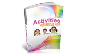Activites For Bored Kids