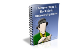 5 Simple Steps to Rock-Solid Outsourcing Deals